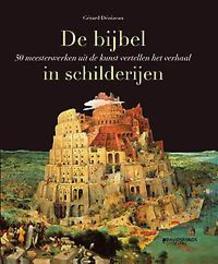 De Bijbel in schilderijen. 50 Bijbelse verhalen in de kunst, Gérard Dénizeau, Hardcover  <span class=