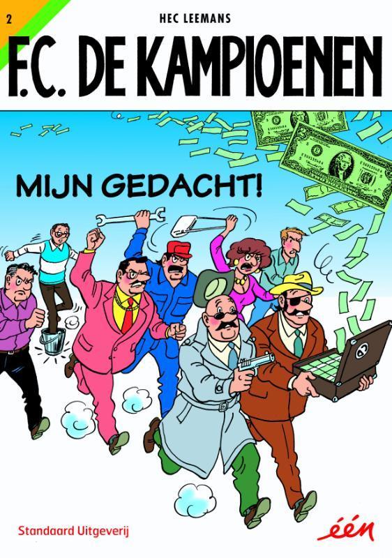 KAMPIOENEN 02. MIJN GEDACHT! F.C. De Kampioenen, LEEMANS, HEC, Paperback