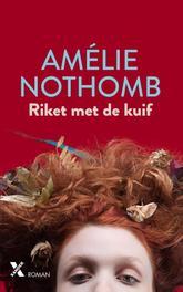 Riket met de kuif Amélie Nothomb, Paperback