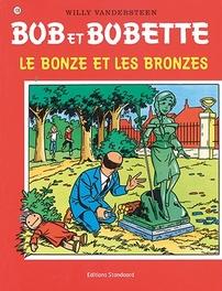 Le bonze et les bronzes Bob et Bobette, Willy Vandersteen, Paperback