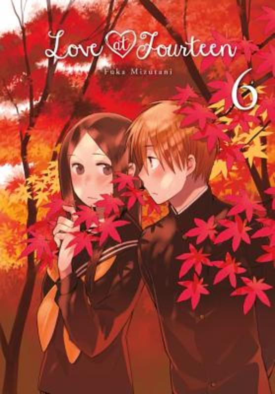 Love at Fourteen 6 Fuka Mizutani, Paperback
