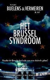 Het Brussel syndroom maakt de Brexit deel uit van een duivels plan?, Buelens, Marc, Paperback