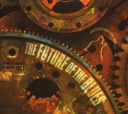FUTURE OF BLUES 3 NORTHERN BLUES Audio CD, V/A, CD