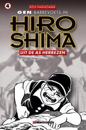 Gen Barrevoets in Hiroshima: 4 Uit de as herrezen Uit de as herrezen, Keiji Nakazawa, Paperback