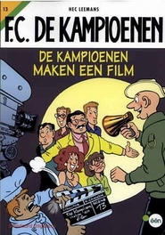 De kampioenen maken een film KAMPIOENEN, Leemans, Hec, Paperback