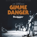 GIMME DANGER FILM BY JIM JARMUSCH - THE STORY OF THE STOOGES