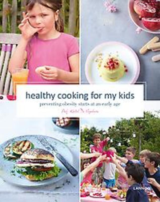 9789401440738 - Kristel De Vogelaere: Healthy Cooking for My Kids: Preventing Obesity Starts at an Early Age - Boek