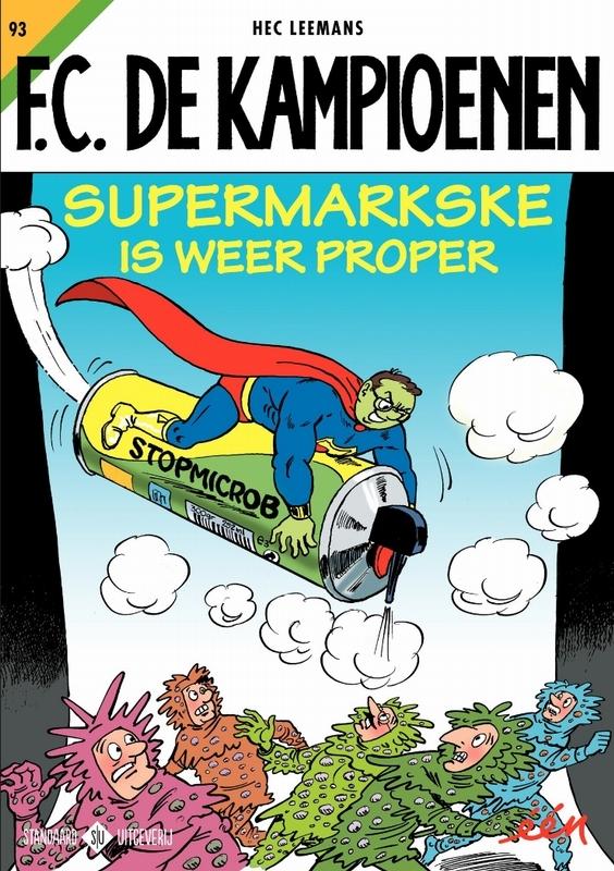 KAMPIOENEN 93. SUPERMARKSKE IS WEER PROPER KAMPIOENEN, Leemans, Hec, Paperback