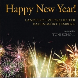 HAPPY NEW YEAR! SCHOLL LANDESPOLIZEIORCHESTER BA, CD