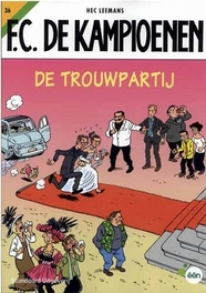 De trouwpartij F.C. De Kampioenen, Leemans, H., Paperback