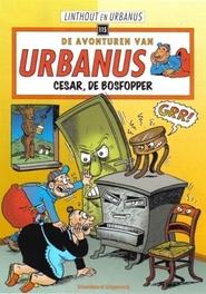 Cesar, de bosfopper URBANUS, Willy Linthout, Paperback