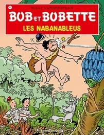 Les Nabanableus BOB ET BOBETTE, Willy Vandersteen, Paperback