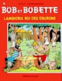 Lambiorix roi des Eburons Bob et Bobette, Willy Vandersteen, Paperback