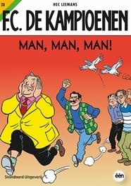 Man, man, man! F.C. De Kampioenen, Leemans, Hec, Paperback