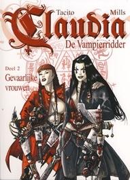 CLAUDIA, DE VAMPIERRIDDER 02. GEVAARLIJKE VROUWEN CLAUDIA, DE VAMPIERRIDDER, TACITO, FRANCK, MILLS, PAT, Paperback