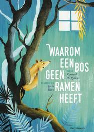 Waarom een bos geen ramen heeft De Rynck Korneel, Hardcover