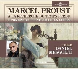 A L'HOMBRE DES JEUNES.. .. FILLES ET FLEURS Proust, M., CD