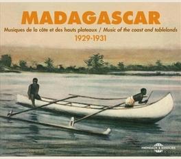 MADAGASCAR 1929-1931 MUSIC OF THE COAST & TABLELAND V/A, CD