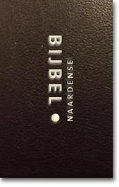 Naardense Bijbel. met deuterocanonieke geschriften – formaat royaal (zwartleer, goud op snee), Pieter Oussoren, Hardcover  <span class=