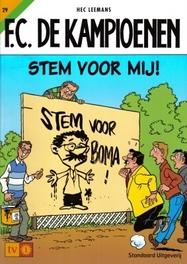 Stem voor mij! F.C. De Kampioenen, Leemans, Hec, Paperback