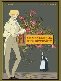 HAD MENEER NOG IETS GEWENST HC01. HAD MENEER NOG IETS GEWENST, Hubert, Hardcover