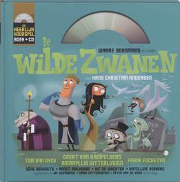 De Wilde zwanen een heerlijk hoorspel, Paul Wauters, Hardcover