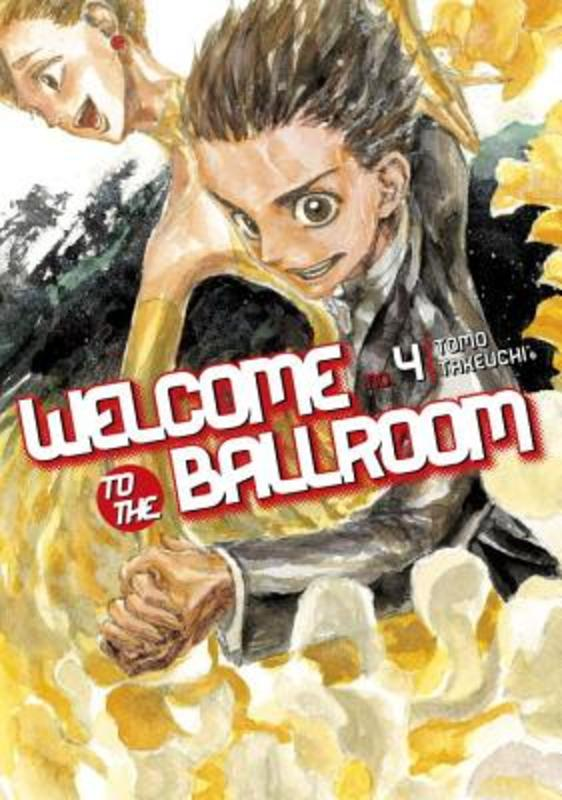 Welcome to the Ballroom 4 Tomo Takeuchi, Paperback