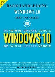 Basishandleiding Windows 10 de Win10 update versie, Van Aalten, Bert, Paperback