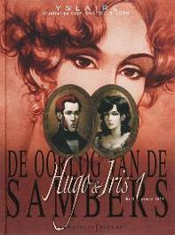 SAMBERS, DE OORLOG VAN HC01. HUDO & IRIS 01: HUGO & IRIS, Yslaire, Bernard, Hardcover