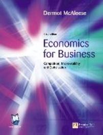 Economics for Business:Competition, Macro-Stability and Globalisation Competition, Macro-Stability and Globalisation, Dermot McAleese, Paperback