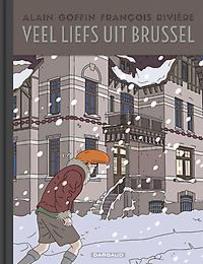 VEEL LIEFS UIT BRUSSEL HC01. VEEL LIEFS UIT BRUSSEL, Rivière, François, Hardcover