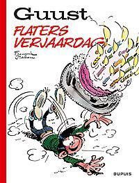 GUUST FLATER BEST OF 08. FLATERS VERJAARDAG GUUST FLATER BEST OF, Franquin, André, Paperback