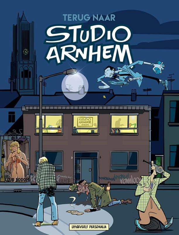 TERUG NAAR STUDIO ARNHEM TERUG NAAR STUDIO ARNHEM striphistorie in tachtig pagina's, Leever, Gerard, Hardcover