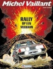 MICHEL VAILLANT 39. RALLY OP EEN VULKAAN MICHEL VAILLANT, Graton, Jean, Paperback