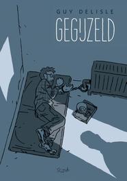 Gegijzeld Guy Delisle, Paperback