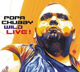 WILD -DIGI- LIMITED EDITION (10.000 COPIES FOR EUROPE) Audio CD, POPA CHUBBY, CD