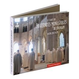 LAUDA JERUSALEM .. FRATERNITES MONASTIQUE FRATERNITES MONASTIQUES D, CD