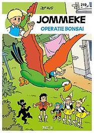 JOMMEKE 219. OPERATIE BONSAI JOMMEKE, Nys, Jef, Paperback