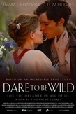 Dare to be wild, (DVD) UK VERSION /CAST: TOM HUGHES, EMMA GREENWELL