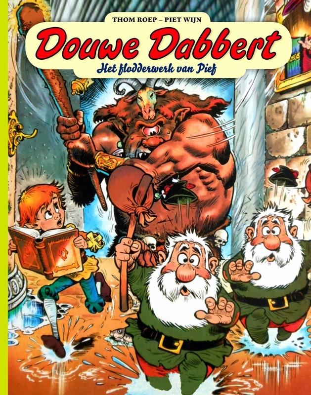 Het flodderwerk van Pief DOUWE DABBERT, Thom Roep, Hardcover