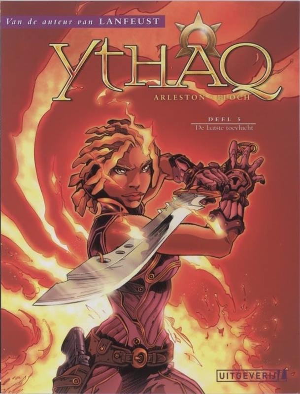 YTHAQ 05. DE LAATSTE TOEVLUCHT YTHAQ, Arleston, Scotch, Paperback
