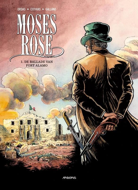 MOSES ROSE 01. DE BALLADE VAN FORT ALAMO MOSES ROSE, Patrice, Ordas, Paperback
