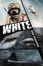 WHITE 01 Dan, Schaffer, Paperback