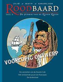 ROODBAARD INTEGRAAL HC09. DE VERMISTEN VAN DE ZWARTE VALK ROODBAARD INTEGRAAL, Christian Gaty, Hardcover