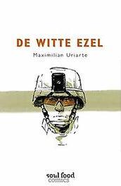 De witte ezel Max Uriarte, Hardcover