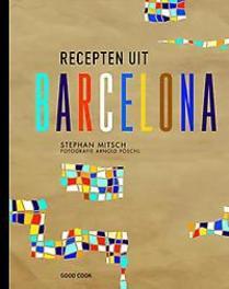 Recepten uit Barcelona Stephan Mitsch, Hardcover