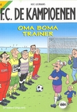 FC DE KAMPIOENEN 062. OMA BOMA TRAINER