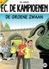 KAMPIOENEN 40. DE GROENE ZWAAN