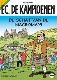 KAMPIOENEN 47. DE SCHAT VAN DE MACBOMA'S KAMPIOENEN, LEEMANS, HEC, Paperback