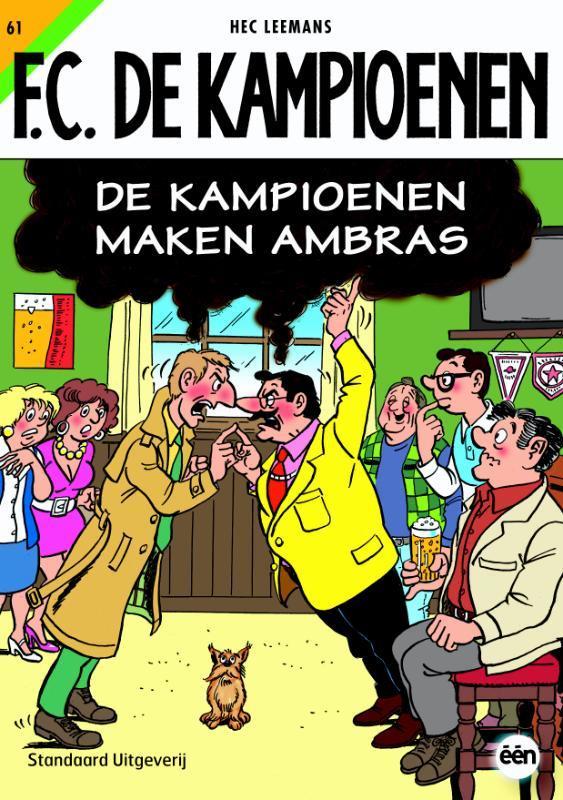 KAMPIOENEN 61. DE KAMPIOENEN MAKEN AMBRAS F.C. De Kampioenen, LEEMANS, HEC, Paperback